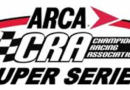 ARCA/CRA SuperSeries Set for Glass City 200 at Toledo Speedway Saturday
